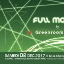 02/12/17 - FULL MOON by Isis NightPeople & GreenRoom Session @Anse Champagne
