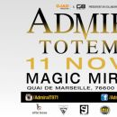 76 - ADMIRAL T - TOTEM TOUR @ MAGIC MIRRORS - LE HAVRE