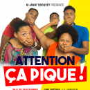 Reporte au 04/11 - ''ATTENTION CA PIQUE'' Par KI JANW TWOUVEY @ Le Royal Riviera