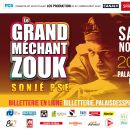 971 - GRAND MECHANT ZOUK – SONJE PSE  @ Palais des Sports du Gosier