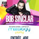 973 - 29/11 - Bob Sinclar Myxology Party @ Pôle culturel de Kourou