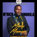 972 - 02/07 - M'RICK AMOKILA,  MERCI MAMAN ! (MARTINIQUE COMEDY CLUB) @ Madiana